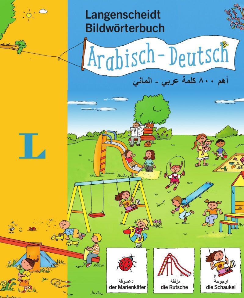 Langenscheidt Bildwörterbuch Arabisch - Deutsch - für Kinder ab 3 Jahren (Bildwörterbücher)