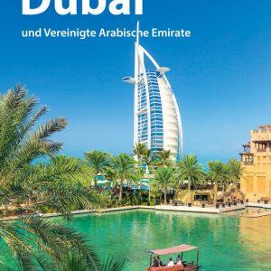 ADAC Reiseführer Dubai und Vereinigte Arabische Emirate: Der Kompakte mit den ADAC Top Tipps und cleveren Klappkarten
