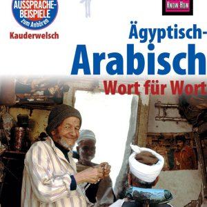 Ägyptisch-Arabisch - Wort für Wort: Kauderwelsch-Sprachführer von Reise Know-How