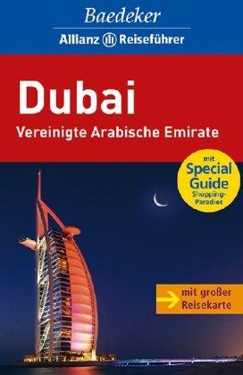 Baedeker Allianz Reiseführer Dubai, Vereinigte Arabische Emirate