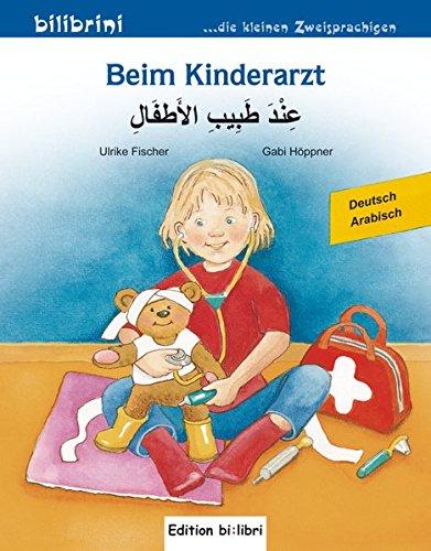 Beim Kinderarzt: Kinderbuch Deutsch-Arabisch