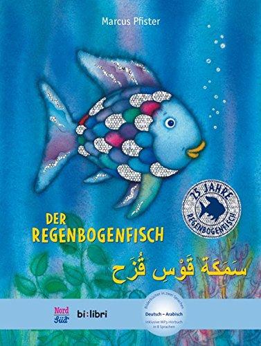 Der Regenbogenfisch: Kinderbuch Deutsch-Arabisch mit MP3-Hörbuch zum Herunterladen