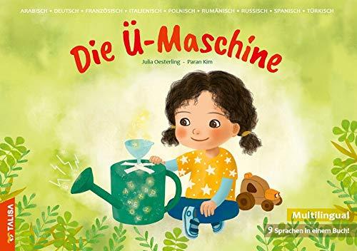 Die Ü-Maschine: Die Übersetzungsmaschine, Multilingual (9 Sprachen in einem Buch!)