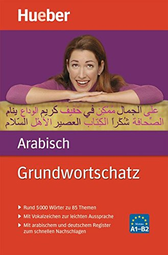 Grundwortschatz Arabisch: 5 000 Wörter zu 85 Themen / Buch: 5 000 Wörter zu über 85 Themen