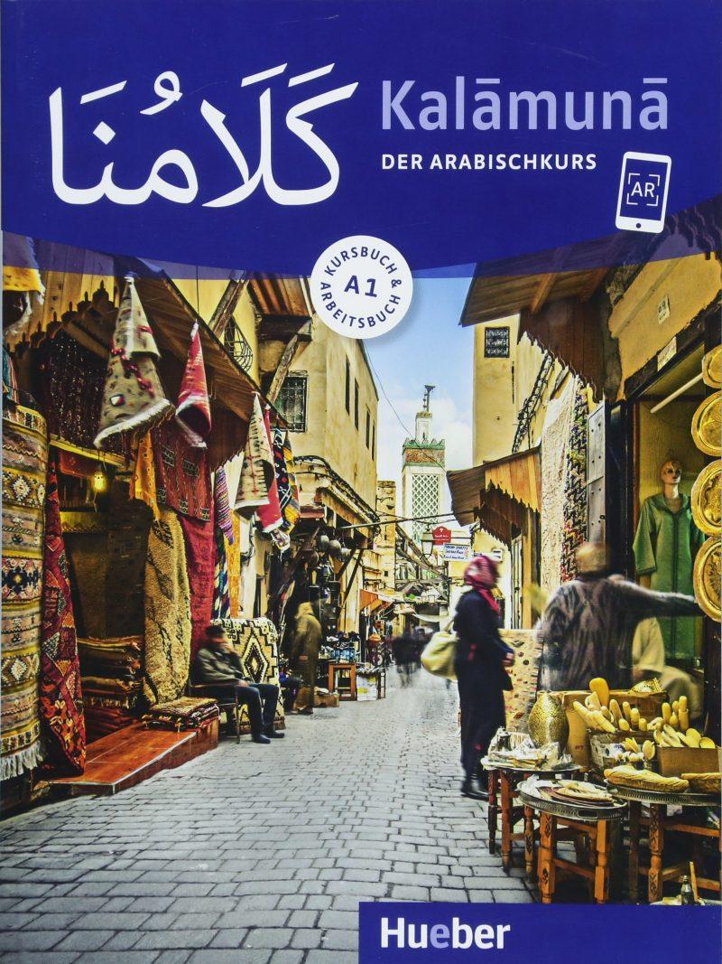 Kalamuna A1: Der Arabischkurs / Kursbuch + Arbeitsbuch
