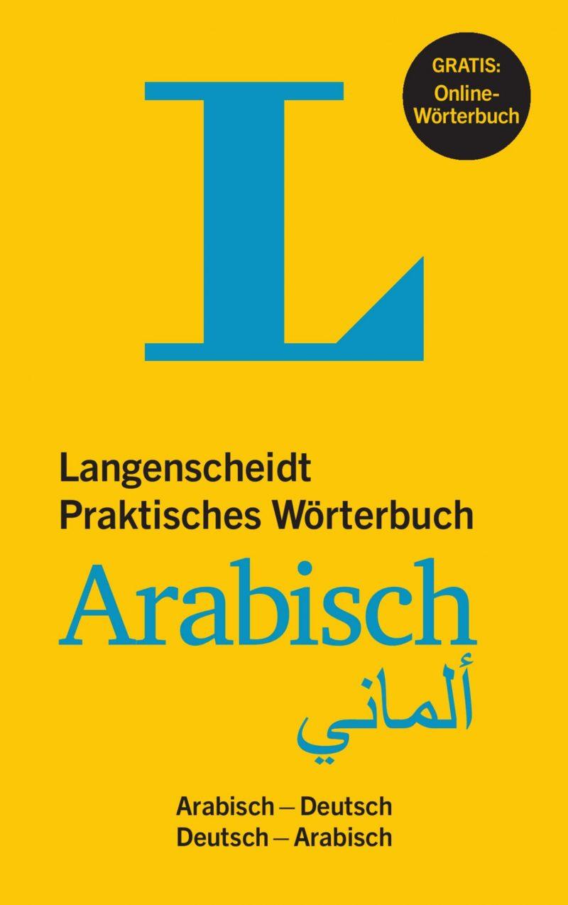 Langenscheidt Praktisches Wörterbuch Arabisch - Buch mit Online-Anbindung: Arabisch-Deutsch/Deutsch-Arabisch (Langenscheidt Praktische Wörterbücher)