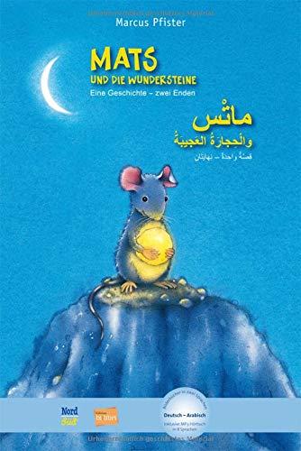 Mats und die Wundersteine: Eine Geschichte - zwei Enden / Kinderbuch Deutsch-Arabisch mit MP3-Hörbuch zum Herunterladen