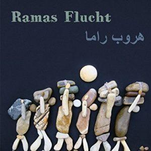 Ramas Flucht: Deutsch-arabische Ausgabe