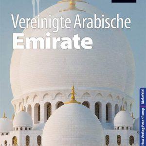 Reise Know-How Reiseführer Vereinigte Arabische Emirate (Abu Dhabi, Dubai, Sharjah, Ajman, Umm al-Quwain, Ras al-Khaimah und Fujairah)