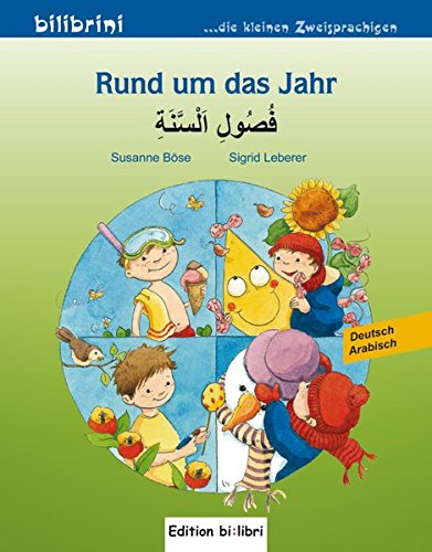 Rund um das Jahr: Kinderbuch Deutsch-Arabisch