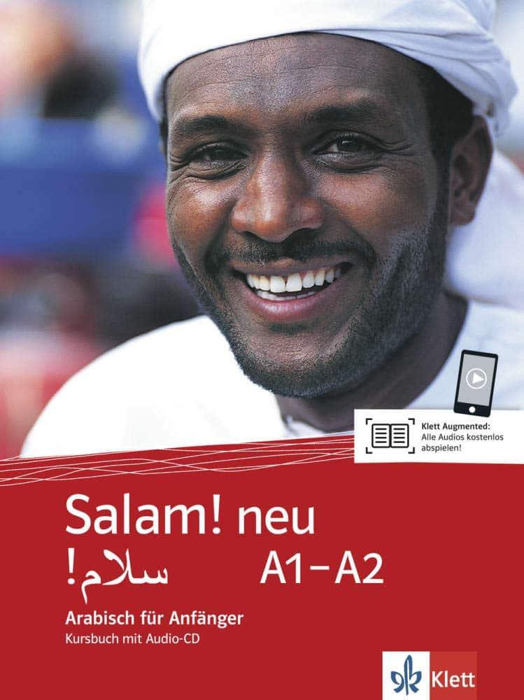 Salam! neu A1-A2: Arabisch für Anfänger. Kursbuch mit Audio-CD (Salam! neu: Arabisch für Anfänger)