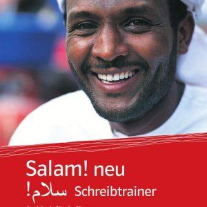 Salam! neu (A1-A2): Schreibtrainer. Übungsheft zur arabischen Schrift (Salam! neu: Arabisch für Anfänger)
