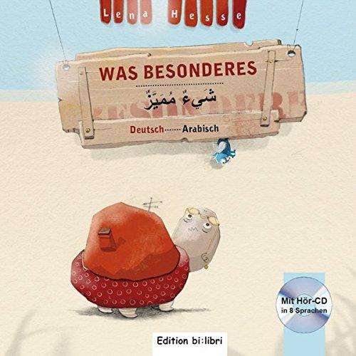 Was Besonderes: Kinderbuch Deutsch-Arabisch mit Audio-CD in acht Sprachen