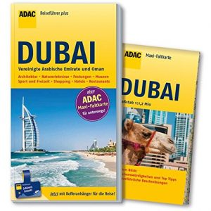 ADAC Reiseführer plus Dubai, Vereinigte Arabische Emirate und Oman: mit Maxi-Faltkarte zum Herausnehmen