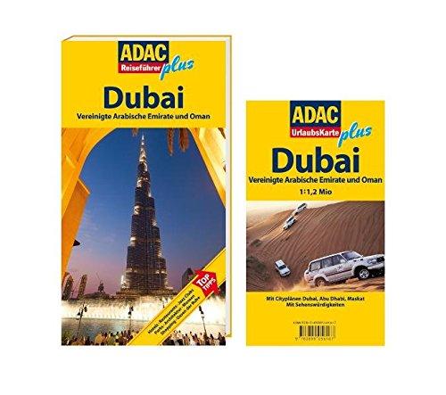 ADAC Reiseführer plus Dubai: Vereinigte Arabische Emirate und Oman
