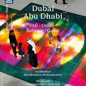 Abu Dhabi Reiseführer 2017: Abu Dhabi mit einer Übernachtung in Dubai – eine vollständig geplante Reise: (Abu Dhabi Reiseführer, Golfstaaten, Vereinigte ... Städtereisen, Abu Dhabi Reisen, Abu Dhabi)