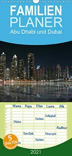 Abu Dhabi und Dubai - Familienplaner hoch (Wandkalender 2021, 21 cm x 45 cm, hoch)