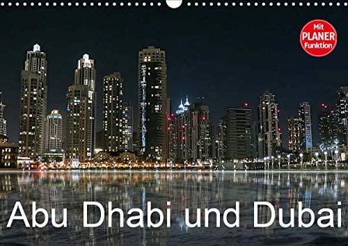 Abu Dhabi und Dubai (Wandkalender 2021 DIN A3 quer)
