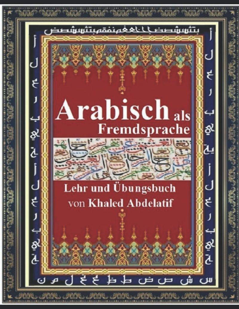 Arabisch als Fremdsprache: Arabisches Lehrbuch