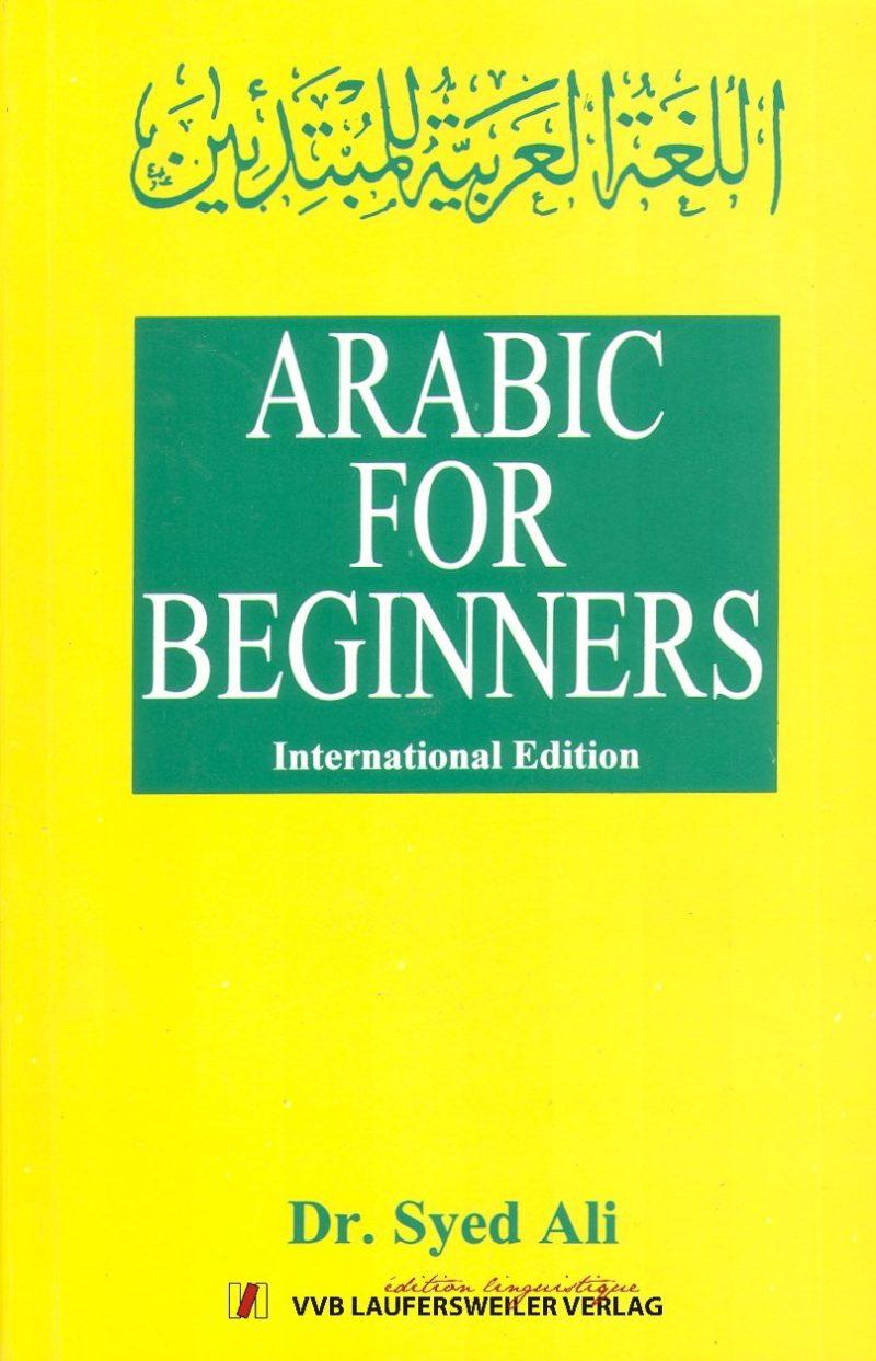Arabisch für Anfänger Sprachkurs /Arabic for Beginners: Text auf Englisch