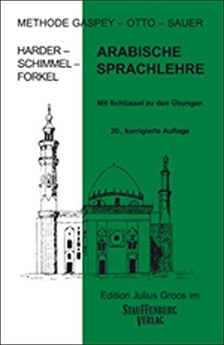 Arabische Sprachlehre: Methode Gaspey - Otto - Sauer