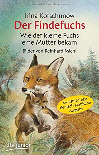 Der Findefuchs , Wie der kleine Fuchs eine Mutter bekam