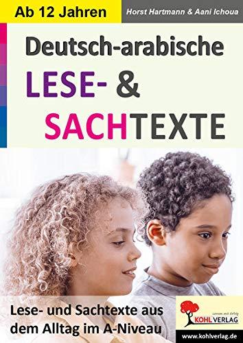 Deutsch-Arabische LESE- und SACHTEXTE: Texte aus dem Alltag im A-Niveau