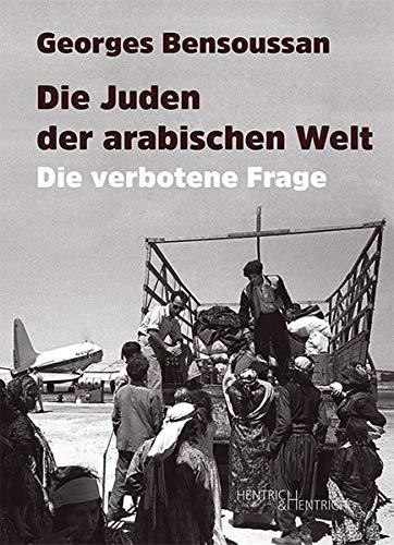 Die Juden der arabischen Welt: Die verbotene Frage