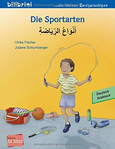 Die Sportarten: Kinderbuch Deutsch-Arabisch