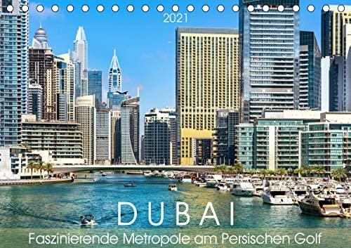 Dubai – Faszinierende Metropole am Persischen Golf (Tischkalender 2021 DIN A5 quer)