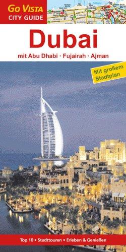 Dubai: Abu Dhabi, Fukairah, Ajman
