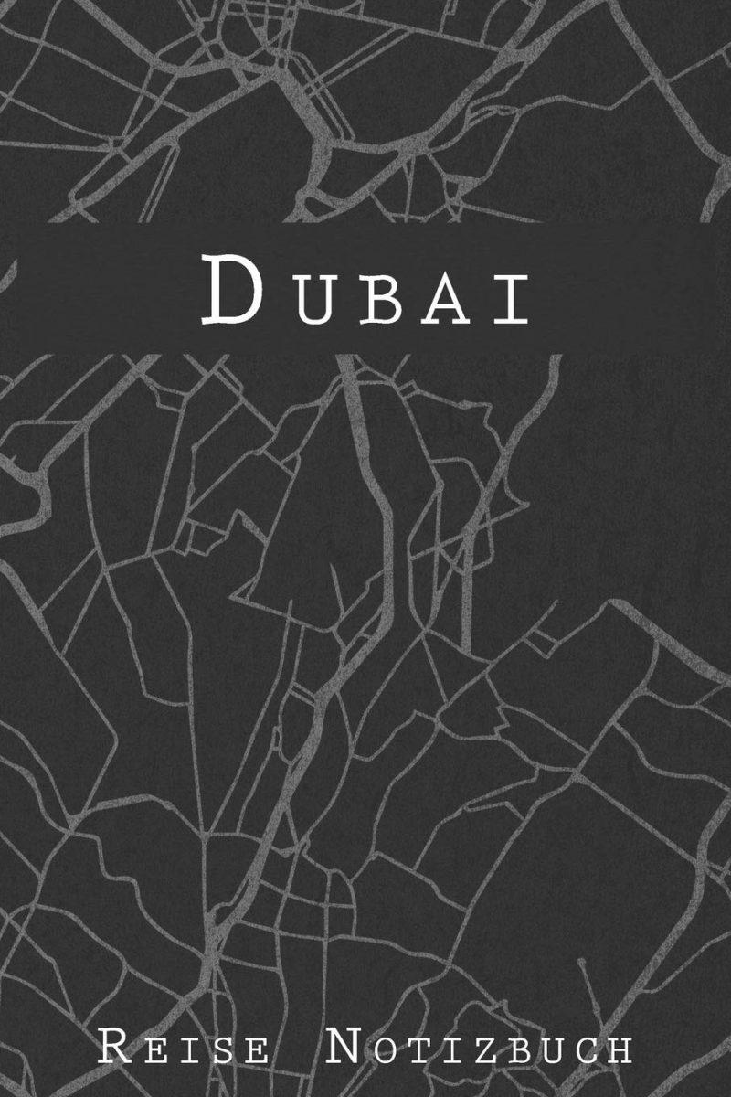 Dubai Reise Notizbuch: 6x9 Reise Journal I Tagebuch mit Checklisten zum Ausfüllen I Perfektes Geschenk für den Trip nach Dubai (Vereinigte Arabische Emirate) für jeden Reisenden