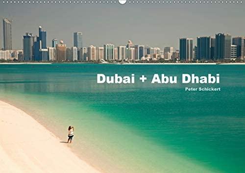 Dubai und Abu Dhabi (Wandkalender 2021 DIN A2 quer)