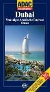Dubai und Arabische Emirate (ADAC Reiseführer)