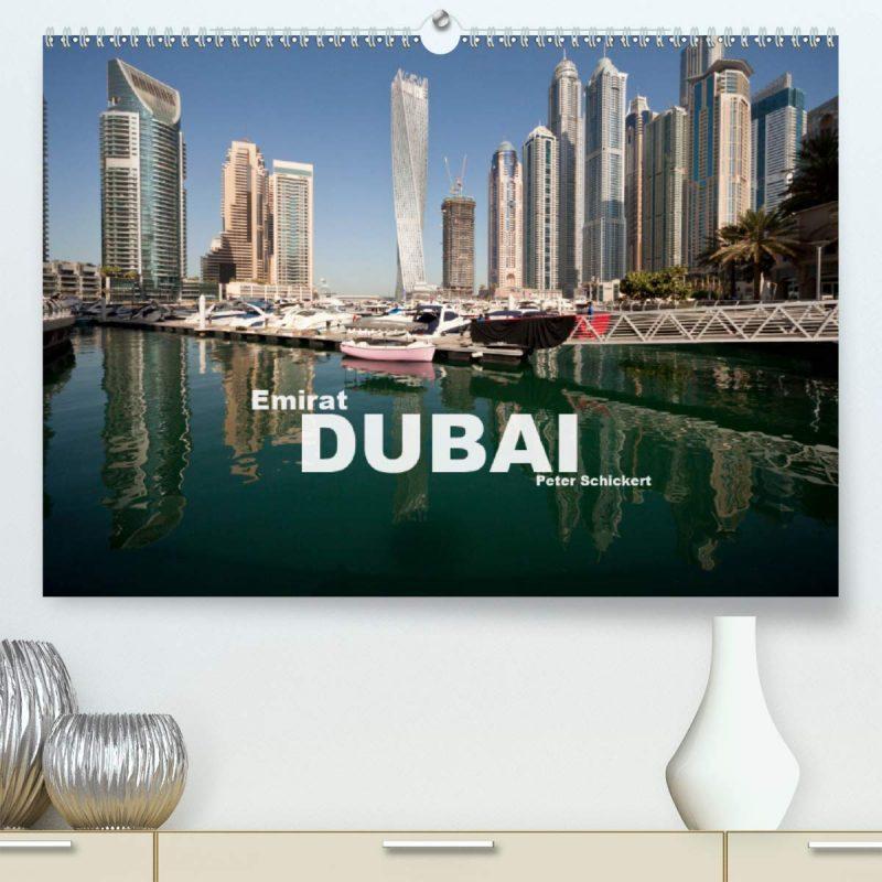 Emirat Dubai (Premium, hochwertiger DIN A2 Wandkalender 2021, Kunstdruck in Hochglanz)
