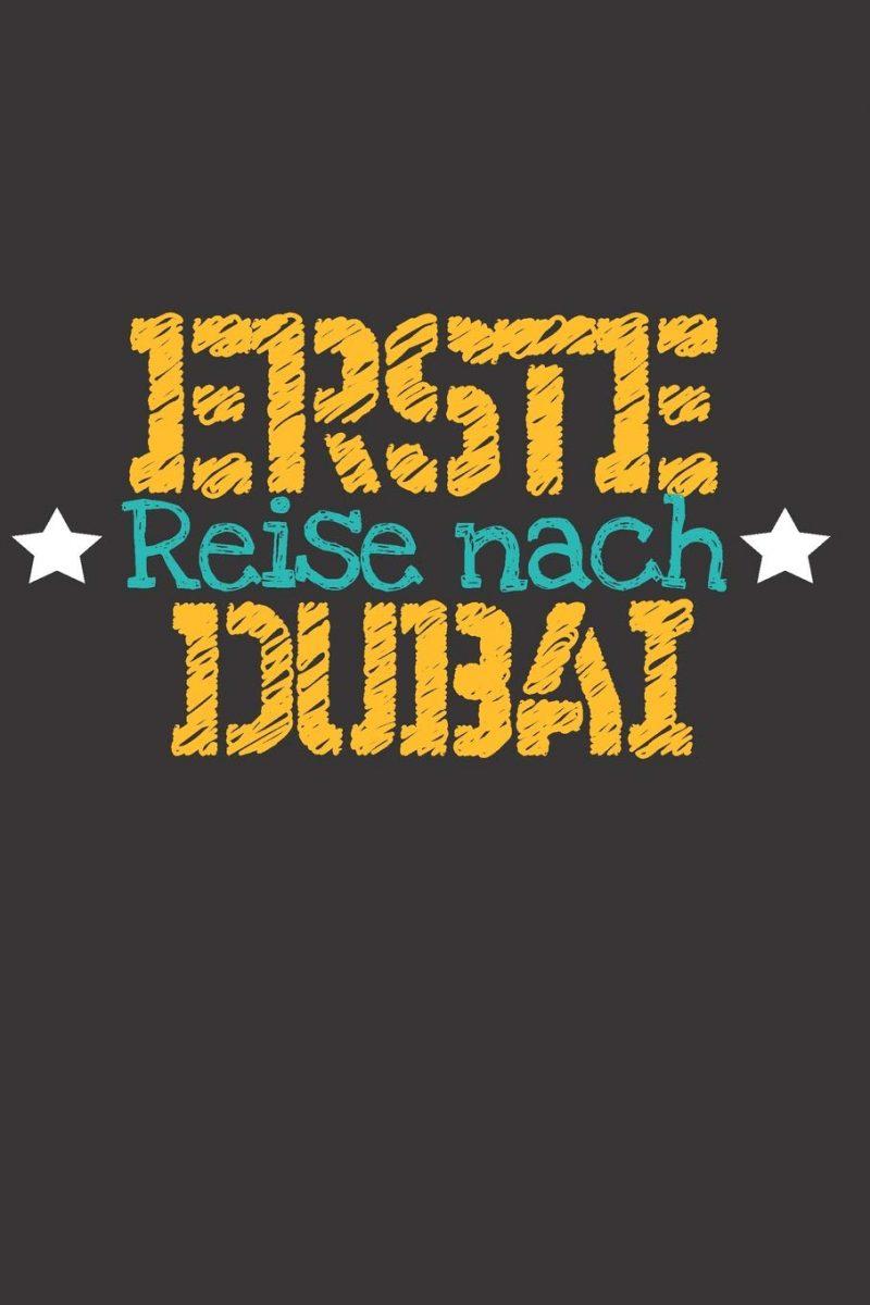 Erste Reise nach Dubai: 6x9 Punkteraster Notizbuch perfektes Geschenk für den Trip nach Dubai (Vereinigte Arabische Emirate) für jeden Reisenden