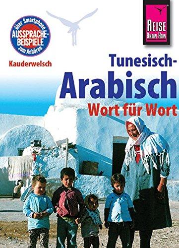 Kauderwelsch, Tunesisch-Arabisch, Wort für Wort