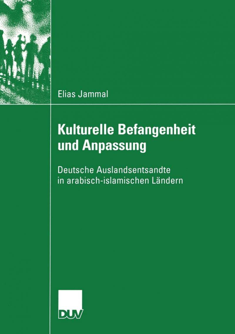 Kulturelle Befangenheit und Anpassung: Deutsche Auslandsentsandte in Arabisch-Islamischen Ländern (Verhandlung der Deutschen Gesellschaft Rheumatologie)