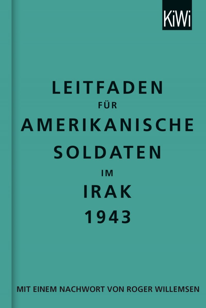 Leitfaden für amerikanische Soldaten im Irak 1943: zweisprachige Ausgabe, Englisch-Deutsch