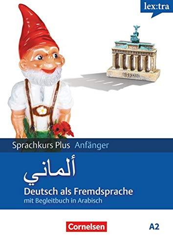 Lextra - Deutsch als Fremdsprache - Sprachkurs Plus: Anfänger - A1/A2: Lehrbuch mit Audios online - Mit Begleitbuch: Ausgangssprache Arabisch