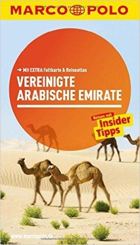 MARCO POLO Reiseführer Vereinigte Arabische Emirate von Manfred Wöbcke ( 2. Juli 2015 )
