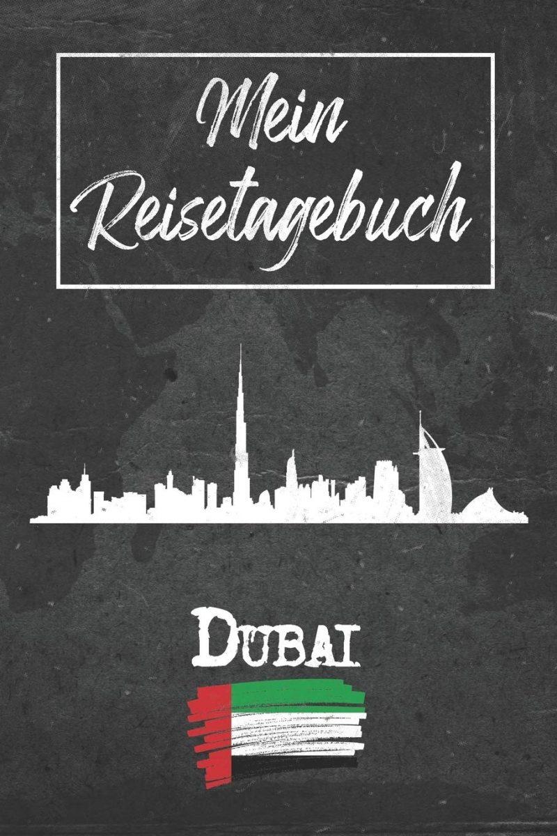 Mein Reisetagebuch Dubai: 6x9 Reise Journal I Notizbuch mit Checklisten zum Ausfüllen I Perfektes Geschenk für den Trip nach Dubai (Vereinigte Arabische Emirate) für jeden Reisenden