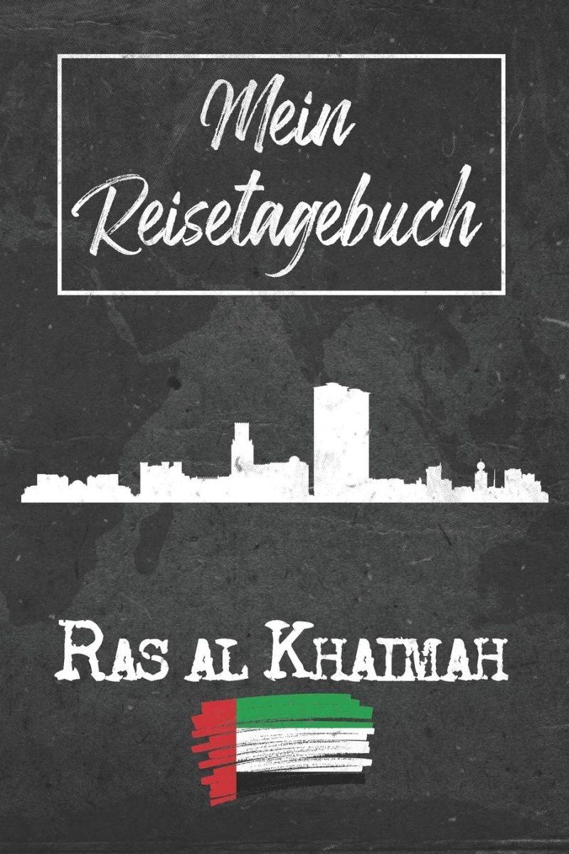 Mein Reisetagebuch Ras al Khaimah: 6x9 Reise Journal I Notizbuch mit Checklisten zum Ausfüllen I Perfektes Geschenk für den Trip nach Ras al Khaimah (Vereinigte Arabische Emirate) für jeden Reisenden