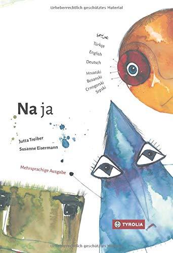 Na ja: Mehrsprachige Ausgabe auf Deutsch, Arabisch, Türkisch, Englisch, Kroatisch-Bosnisch-Serbisch-Montenegrinisch