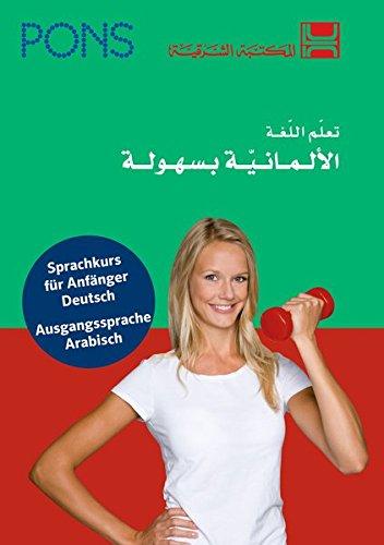 PONS Power-Sprachkurs Deutsch als Fremdsprache: Sprachkurs Deutsch - arabische Ausgabe. Mit 2 Audio-CDs