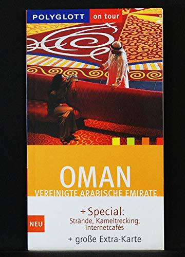 Polyglott On Tour, Oman, Vereinigte Arabische Emirate