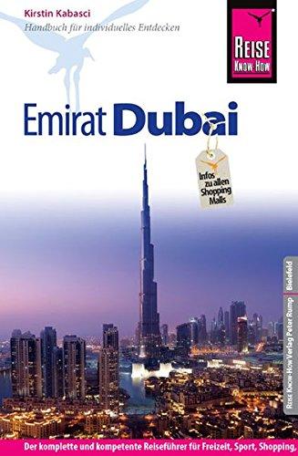 Reise Know-How Emirat Dubai: Reiseführer für individuelles Entdecken