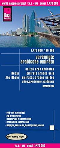 Reise Know-How Landkarte V.A.E., Dubai, Abu Dhabi (1:470.000 / 80.000): world mapping project: with city maps - mit stadtplänen abu dhabi, dubai