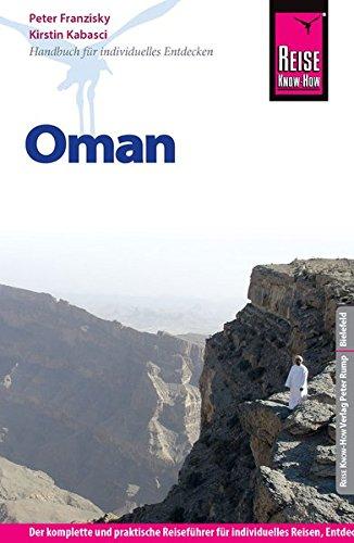 Reise Know-How Oman: Reiseführer für individuelles Entdecken