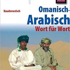 Reise Know-How Sprachführer Omanisch-Arabisch - Wort für Wort: Kauderwelsch-Band 226